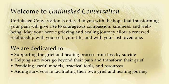 Unfinished Conversation | Healing from Suicide and Loss